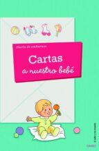 (pe) cartas a nuestro bebe. diario de un embarazo 9788497546195