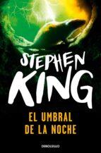 el umbral de la noche-stephen king-9788497594295