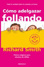 como adelgazar follando-richard smith-9788497596695