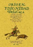origen y dignidad de la caza (ed. facsimil) manuel del rio 9788497614795