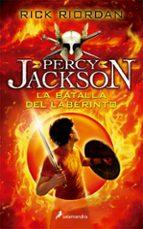 la batalla del laberinto(percy jackson y los dioses del olimpo iv-rick riordan-9788498386295