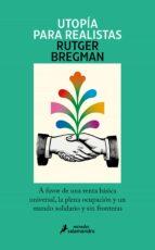 utopia para realistas-rutger bregman-9788498387995
