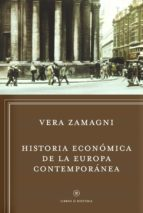 historia economica de la europa contemporanea vera zamagni 9788498922295