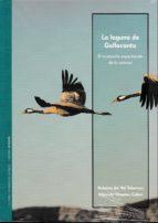 El libro de La laguna de gallocanta autor ROBERTO DEL VAL TABERNAS DOC!