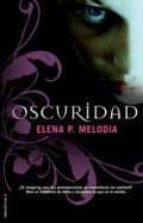 oscuridad-elena p. melodia-9788499181295