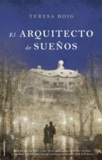 el arquitecto de sueños (ebook)-teresa roig-9788499186795