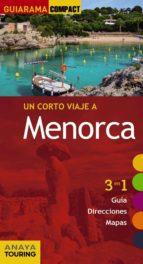 un corto viaje a menorca 2017 (guiarama compact) 3ª ed. 9788499359595