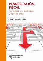 planificación fiscal-carlos contreras gomez-9788499612195