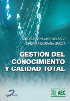 gestión del conocimiento y calidad total (ebook)-carlos benavides velasco-cristina quintana garcia-9788499699295