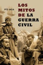 los mitos de la guerra civil (ebook)-pio moa-9788499706795