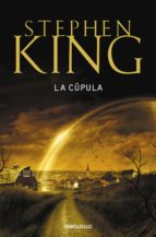 la cupula-stephen king-9788499891095
