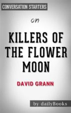 killers of the flower moon: by david grann??????? | conversation starters (ebook) 9788822819895
