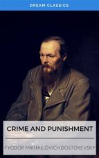CRIME AND PUNISHMENT (DREAM CLASSICS)