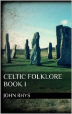 celtic folklore. book i (ebook)-9788827522295
