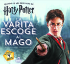 harry potter: la varita escoge al mago-harry potter-9788893674195