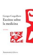 escrito sobre la medicina-georges canguilhem-9789505187195