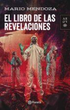 el libro de las revelaciones (ebook) mario mendoza 9789584258595