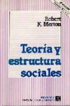 teoria y estructura sociales robert k. merton 9789681667795