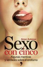 sexo con cinco (ebook)-amor antunez-9789802714995