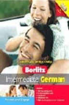 INTERMEDIATE GERMAN. ADVANCE YOUR GERMAN TODAY (CD-ROM)
