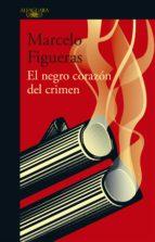 el negro corazón del crimen (ebook)-marcelo figueras-9789877383195