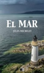 el mar (ebook) jules michelet 9791029904295
