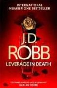 LEVERAGE IN DEATH - 9780349417905 - J.D. ROBB
