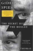 gideon s spies: the secret history of the mossad-thomas gordon-9781250056405