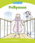 PENGUIN KIDS 4 POLLYANNA READER - 9781408288405 - VV.AA.