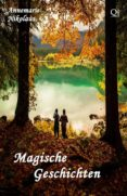 MAGISCHE GESCHICHTEN (EBOOK) - 9781458177605 - ANNEMARIE NIKOLAUS