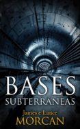 BASES SUBTERRÂNEAS (EBOOK) - 9781547510405