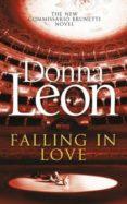 FALLING IN LOVE - 9781785150005 - DONNA LEON