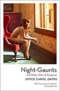 night-gaunts and other tales of suspense-joyce carol oates-9781788543705