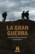 LA GRAN GUERRA - 9788401346705 - VV.AA.