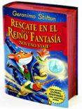 RESCATE EN EL REINO DE LA FANTASIA: NOVENO VIAJE - 9788408146605 - GERONIMO STILTON