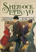 SHERLOCK, LUPIN Y YO 8: LA ESFINGE DE HYDE PARK - 9788408150305 - IRENE ADLER