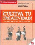 CULTIVA TU CREATIVIDAD: CUADERNO DE PRACTICAS - 9788415322405 - NATHALIE RENARD