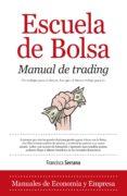 ESCUELA DE BOLSA - 9788415828105 - FRANCISCA SERRANO
