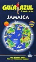 JAMAICA 2014 (GUIA AZUL) - 9788416137305 - VV.AA.