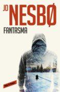 FANTASMA (HARRY HOLE 9) - 9788416195305 - JO NESBO