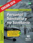 PERSONAL SANITARIO Y NO SANITARIO DEL SAS. TEMARIO COMUN Y TEST (2ª ED.) - 9788416745005 - NOELIA DIEZ HERRERO