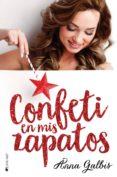 CONFETI EN MIS ZAPATOS - 9788417361105 - ANNA GALBIS