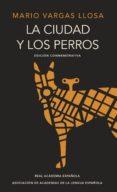 la ciudad y los perros (edición del cincuentenario) (edición conmemorativa de la rae y la asale) (ebook)-mario vargas llosa-9788420438405