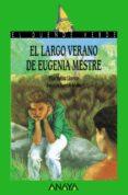 EL LARGO VERANO DE EUGENIA MESTRE - 9788420727905 - PILAR MOLINA LLORENTE