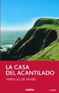 LA CASA DEL ACANTILADO - 9788423676705 - MIREN AGUR MEABE