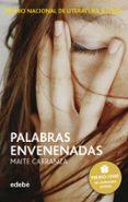 PALABRAS ENVENENADAS - 9788423696505 - MAITE CARRANZA