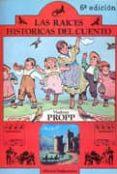 las raices historicas del cuento-vladimir j. propp-9788424501105