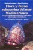 FLORA Y FAUNA SUBMARINA DEL MAR MEDITERRANEO - 9788428212205 - MATTHIAS BERGBAUER