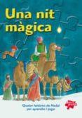UNA NIT MAGICA - 9788428531405 - VV.AA.