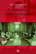 UNA REPUBLICA ENMIG DE FAISTES - 9788429760705 - JOAN PONS GARLANDI